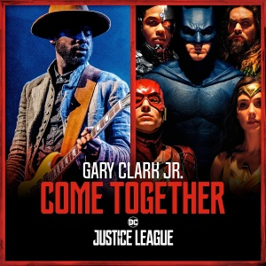 Gary CLARK JR - Come Together