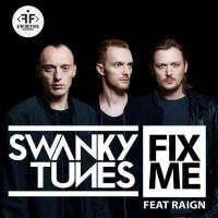 SWANKY TUNES - Fix Me