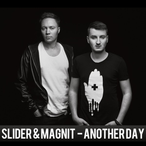 SLIDER & MAGNIT - Another Day In Paradise