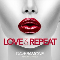 Dave RAMONE - Love On Repeat