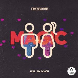 TIM3BOMB - Magic