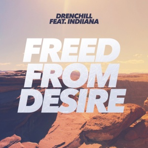 DRENCHILL - Freed From Desire