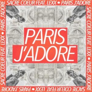 Sacre COEUR & LEXX - Paris J'adore