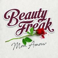 BEAUTY FREAK - Mon Amour