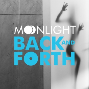 MOONLIGHT - Back And Forth