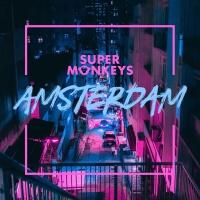 SUPER MONKEYS - Amsterdam