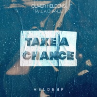 Oliver HELDENS - Take A Chance