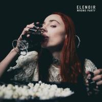 ELENOIR - Wrong Party
