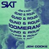 DJ S.K.T - Boomerang (Round & Round)