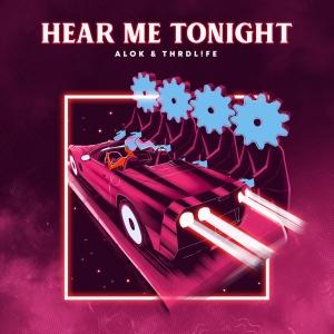 ALOK - Hear Me Tonight