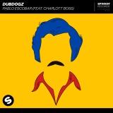 DUBDOGZ - Pablo Escobar