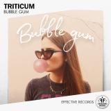 TRITICUM - Bubble Gum