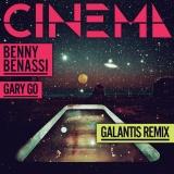 Benny BENASSI - Cinema (Galantis rmx)