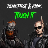 Denis FIRST - Touch It