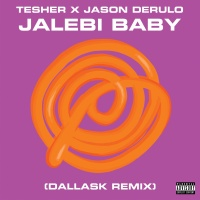 TESHER - Jalebi Baby (DallasK rmx)